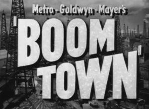 Boom Town Original Trailer (1940)