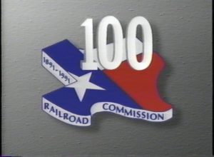 Railroad Commission of Texas: 100 Years of Service to Texas (1992)