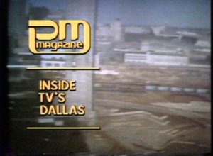 PM Magazine: Inside TV's Dallas (1980)